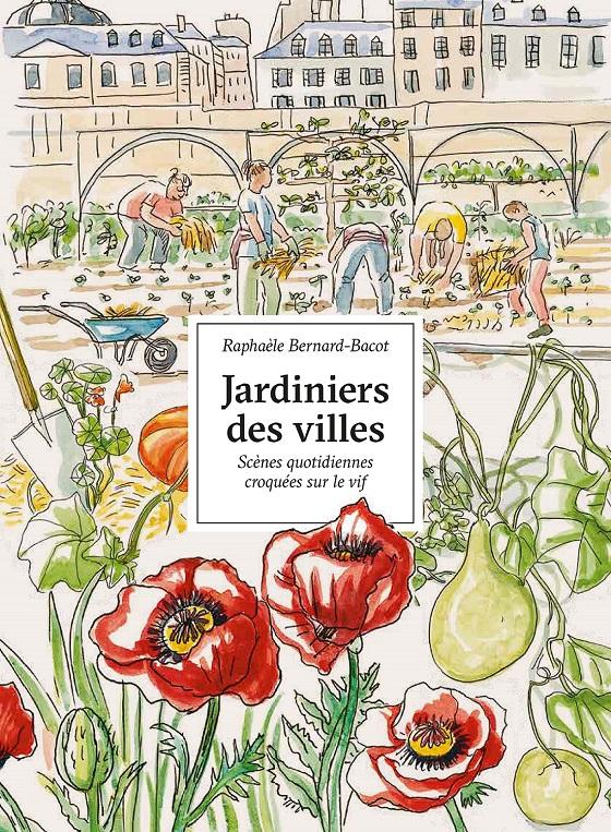 Couverture du livre Jardiniers des villes